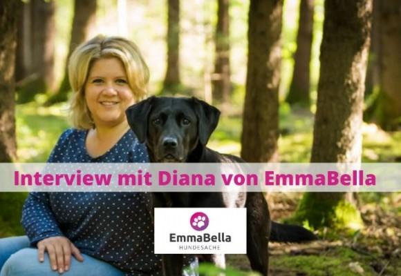 Interview mit Diana Lischka von EmmaBella Hundesache