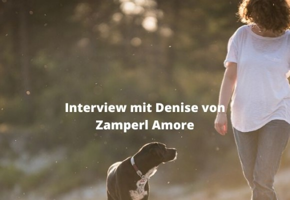 Interview mit Denise Lapöck von Zamperl Amore