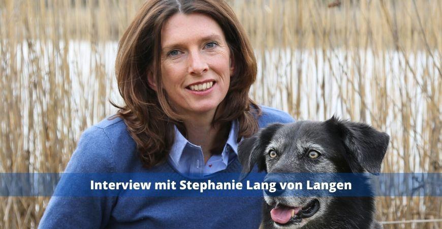 Interview mit Stephanie Lang von Langen