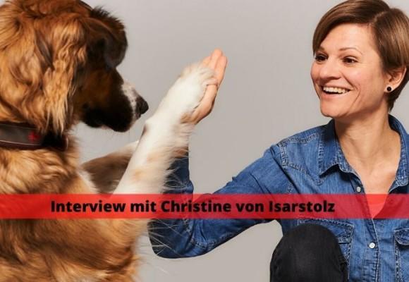 Interview mit Christine von Isarstolz