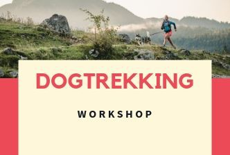 Dogtrekking Workshop